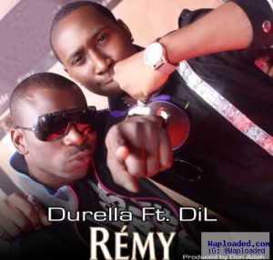 Durella - Remy (ft. DiL)